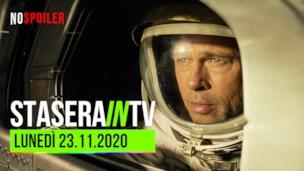 I film oggi in TV - lunedì 23 novembre 2020