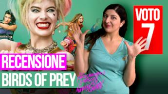 Birds of Prey e la fantasmagorica rinascita di Harley Quinn la recensione