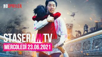 Film e programmi questa sera in TV - mercoledì 23 giugno 2021