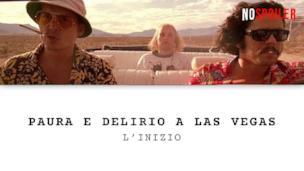 Paura e Delirio a Las Vegas l'inizio del viaggio