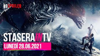 Film e programmi questa sera in TV - lunedì 28 giugno 2021