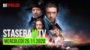 I film oggi in TV - mercoledì 25 novembre 2020