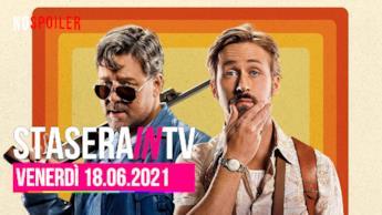 Film e programmi questa sera in TV - 18 giugno 2021