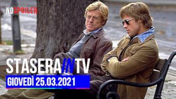 Film e Programmi in onda stasera 25 marzo 2021