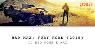 Mad Max: Fury Road l'intro del film
