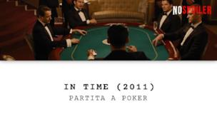 La partita a Poker nel film In time con Justin Timberlake