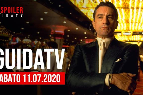 Stasera in TV: le proposte di sabato 11 luglio 2020