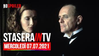 Film e programmi questa sera in TV - mercoledì 7 luglio