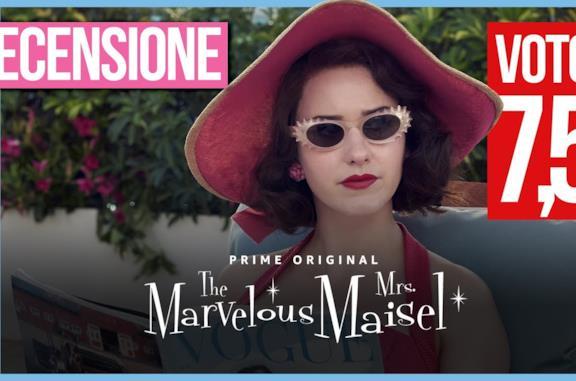La Fantastica signora Maisel 3, il nuovo trailer e una locandina davvero speciale