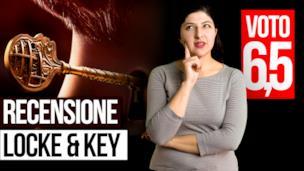 Locke & Key la video recensione della serie Netflix